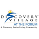 Discovery Village At The Forum Photo